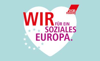 Frauentag 2019: DGB für ein soziales Europa